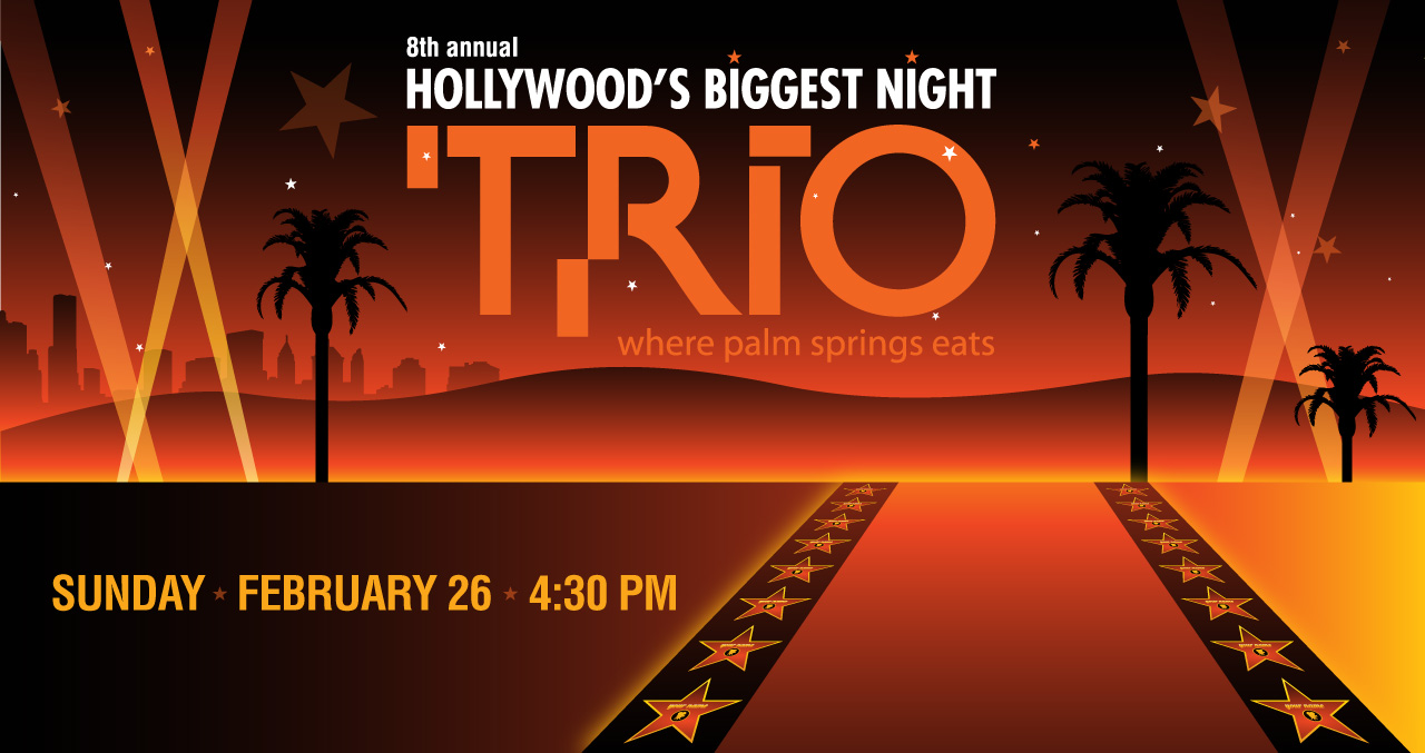 OUR ANNUAL OSCAR® EVENT AT TRIO!